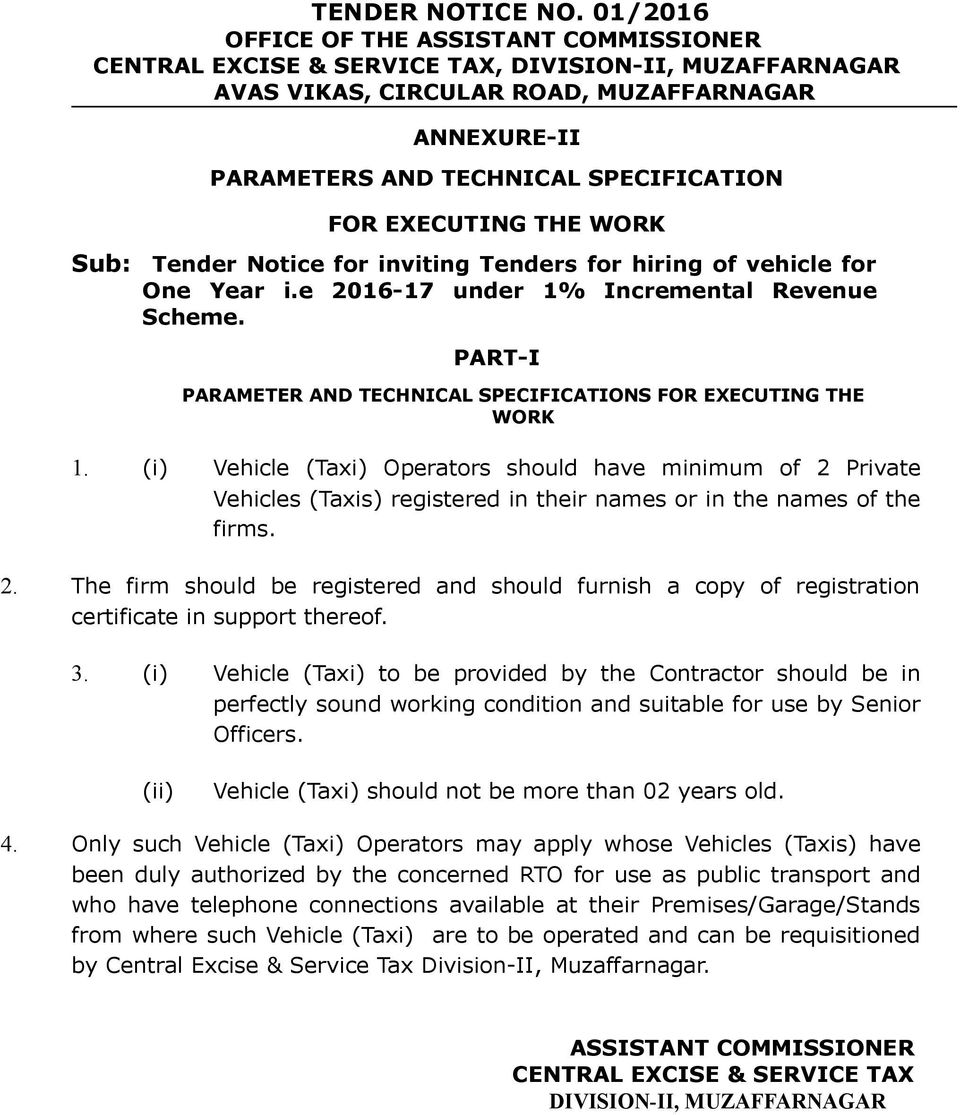 EXECUTING THE WORK Sub: Tender Notice for inviting Tenders for hiring of vehicle for One Year i.e 2016-17 under 1% Incremental Revenue Scheme.