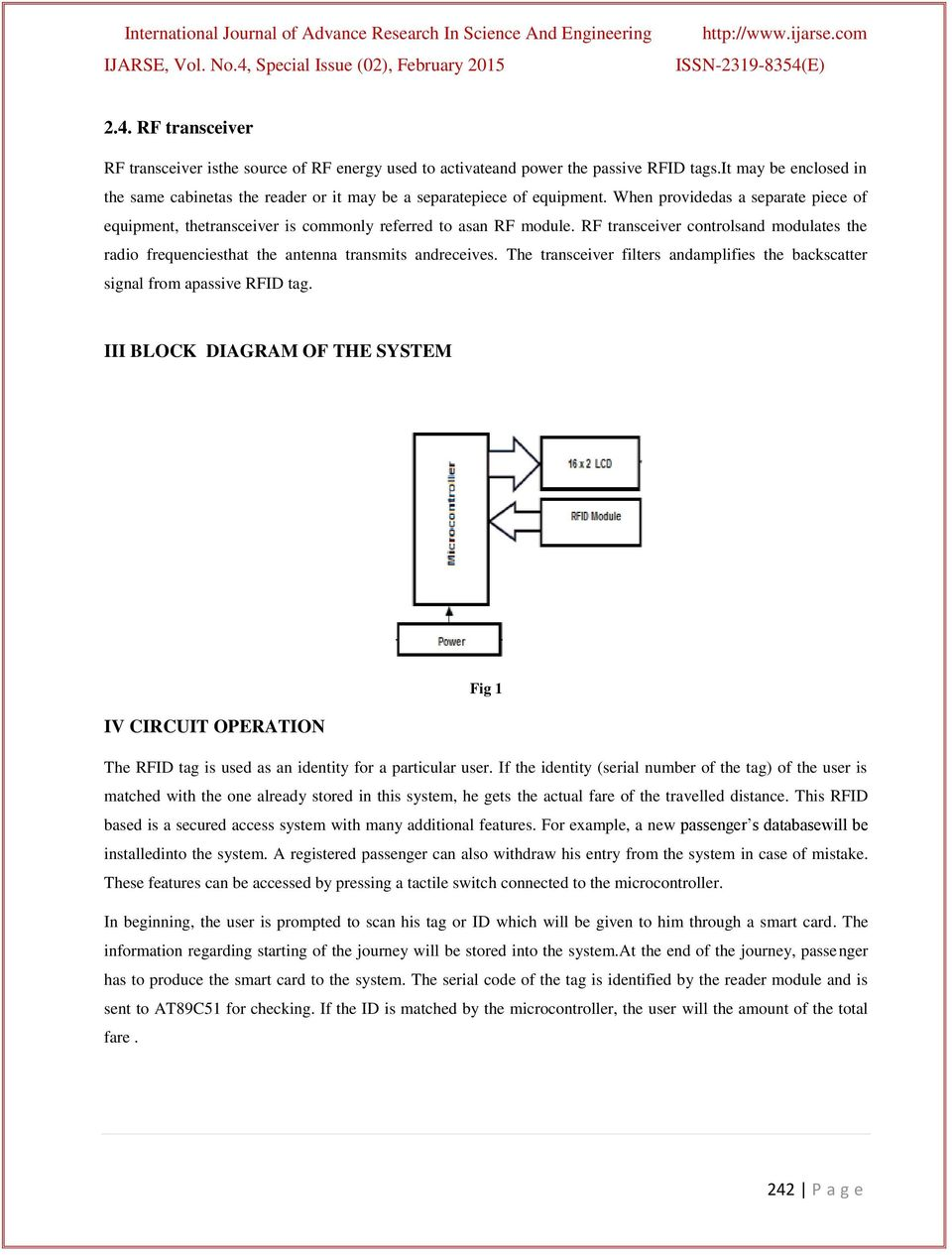 Rfid Based Automated Low Cost Data Acquisition System Forpublic Is Basic Block Diagram Of Highway Toll Collection Rf Transceiver Controlsand Modulates The Radio Frequenciesthat Antenna Transmits Andreceives Filters Andamplifies