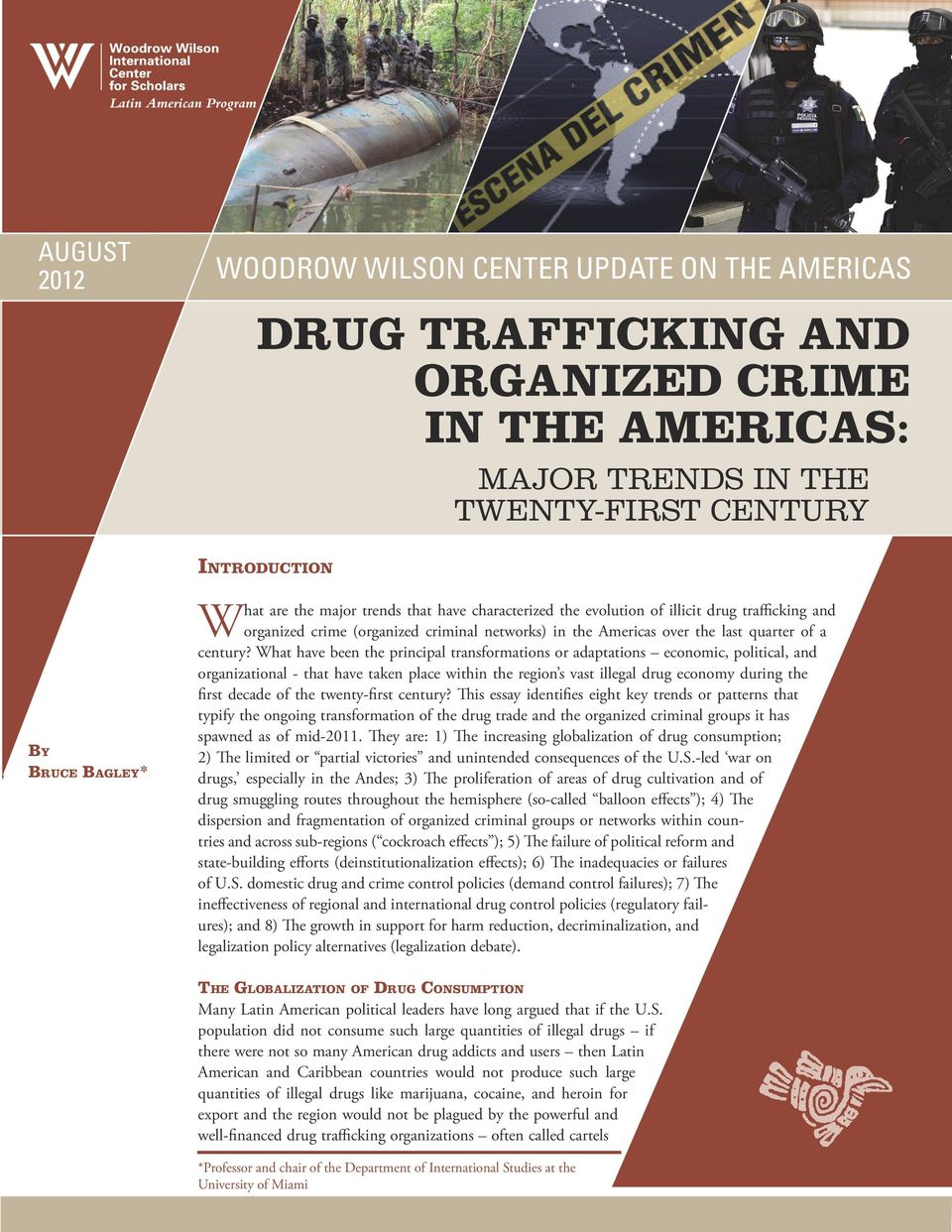 What have been the principal transformations or adaptations economic, political, and organizational - that have taken place within the region s vast illegal drug economy during the first decade of