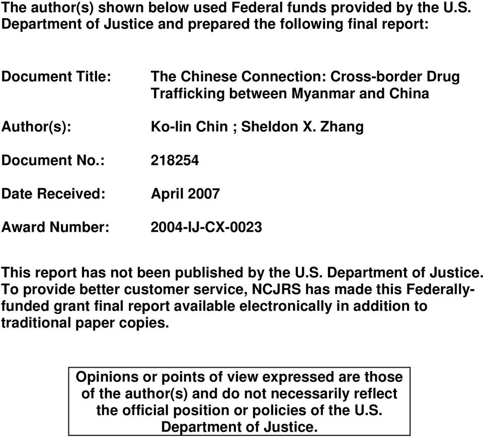 Sheldon X. Zhang Document No.: 218254 Date Received: April 2007 Award Number: 2004-IJ-CX-0023 This report has not been published by the U.S. Department of Justice.
