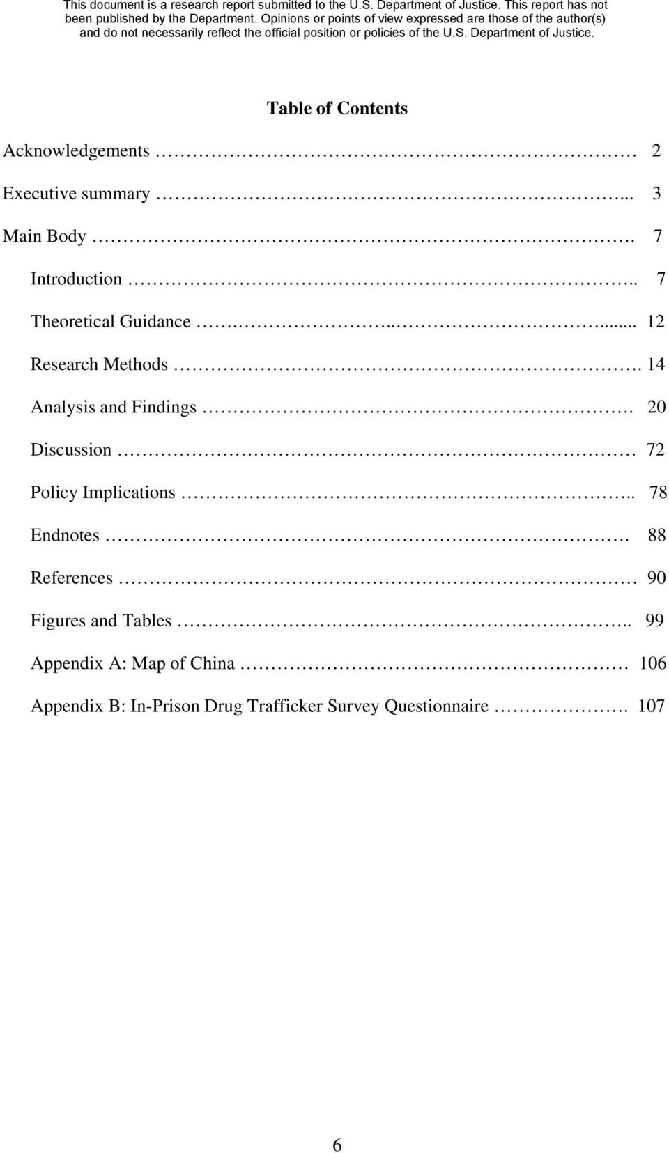20 Discussion 72 Policy Implications.. 78 Endnotes. 88 References 90 Figures and Tables.