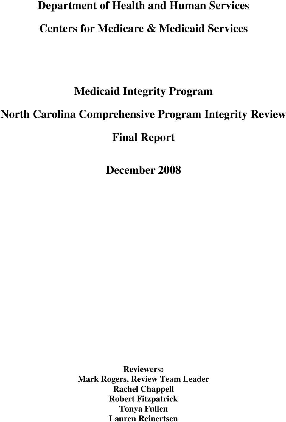 Comprehensive Program Integrity Review Final Report Reviewers: Mark