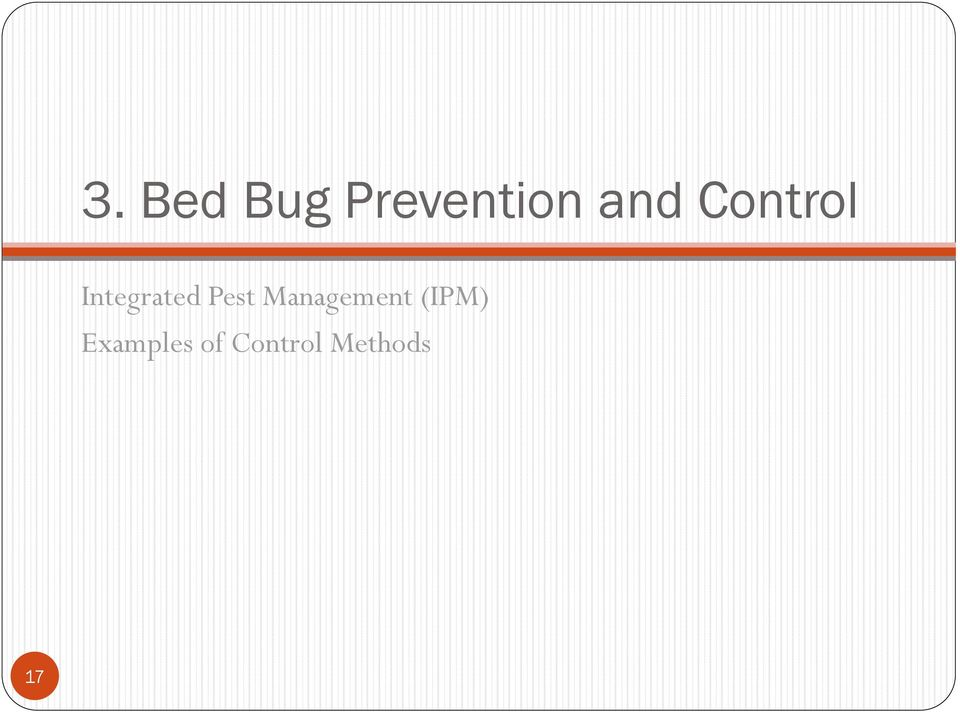 Pest Management (IPM)