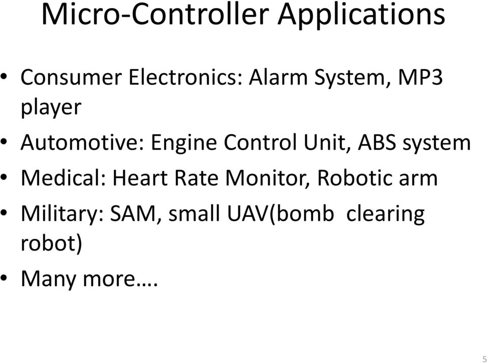 Unit, ABS system Medical: Heart Rate Monitor, Robotic