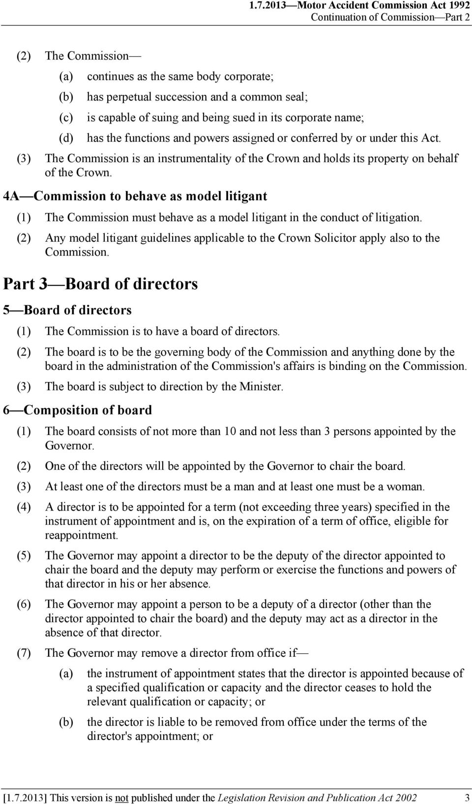(3) The Commission is an instrumentality of the Crown and holds its property on behalf of the Crown.
