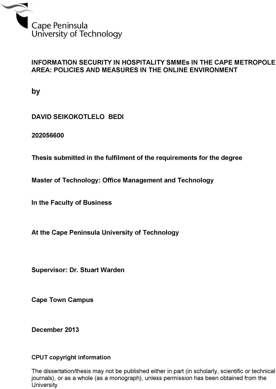 Cape Peninsula University of Technology Supervisor: Dr.