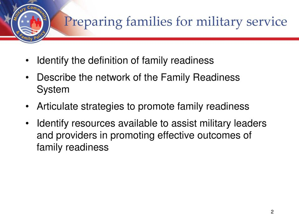 strategies to promote family readiness Identify resources available to assist