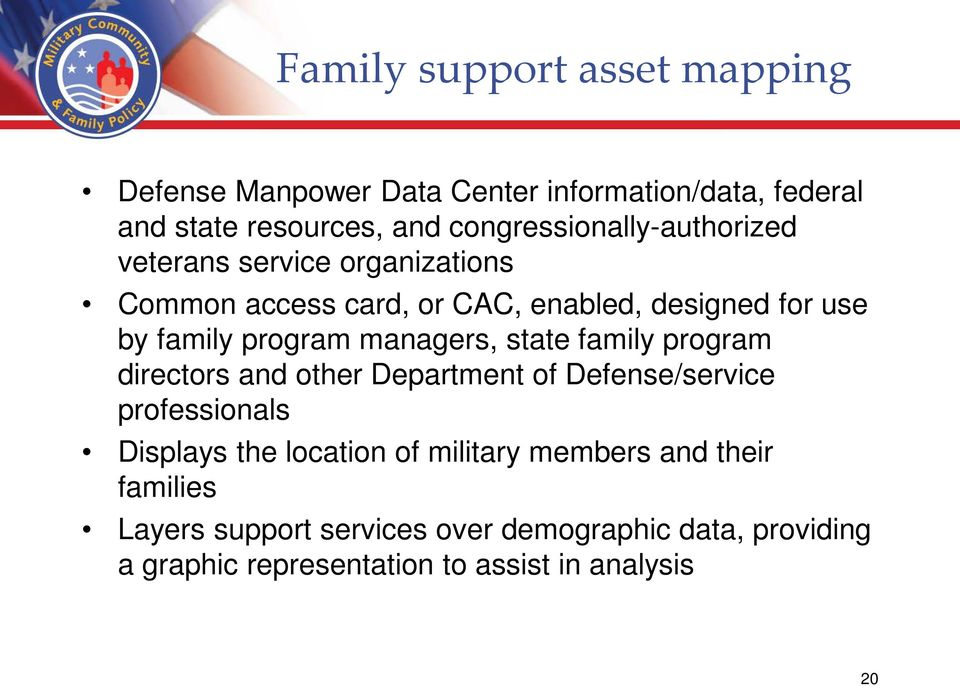 program managers, state family program directors and other Department of Defense/service professionals Displays the location