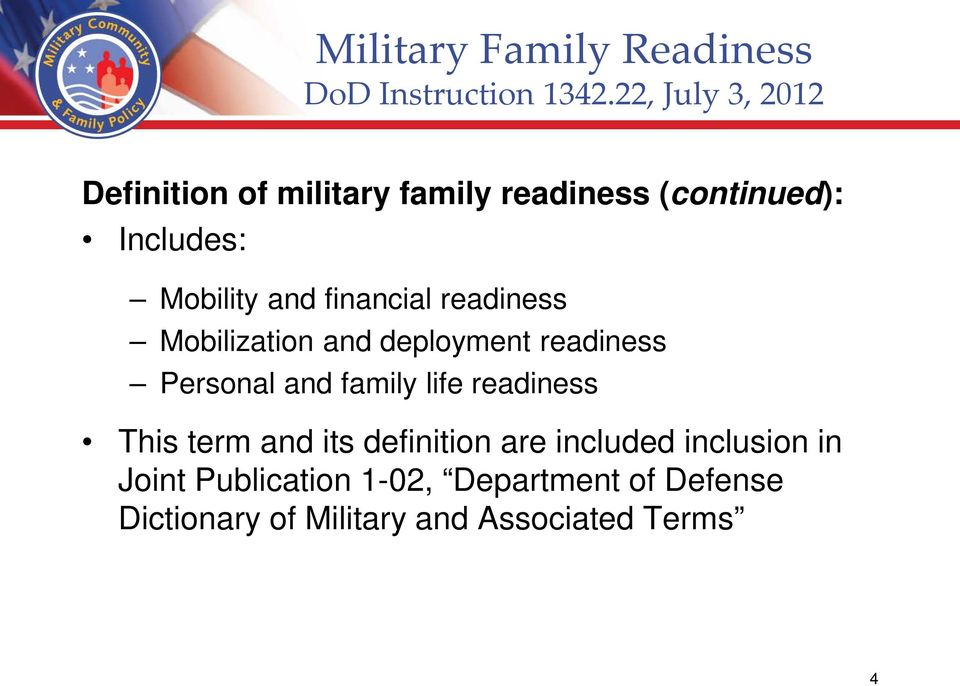 financial readiness Mobilization and deployment readiness Personal and family life readiness