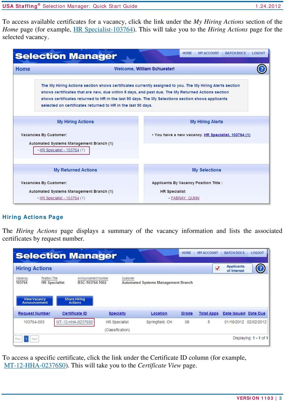 Hiring Actions Page The Hiring Actions page displays a summary of the vacancy information and lists the associated certificates by