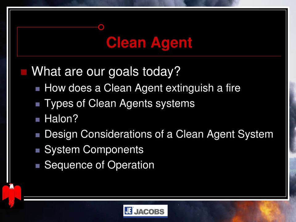Clean Agents systems Halon?