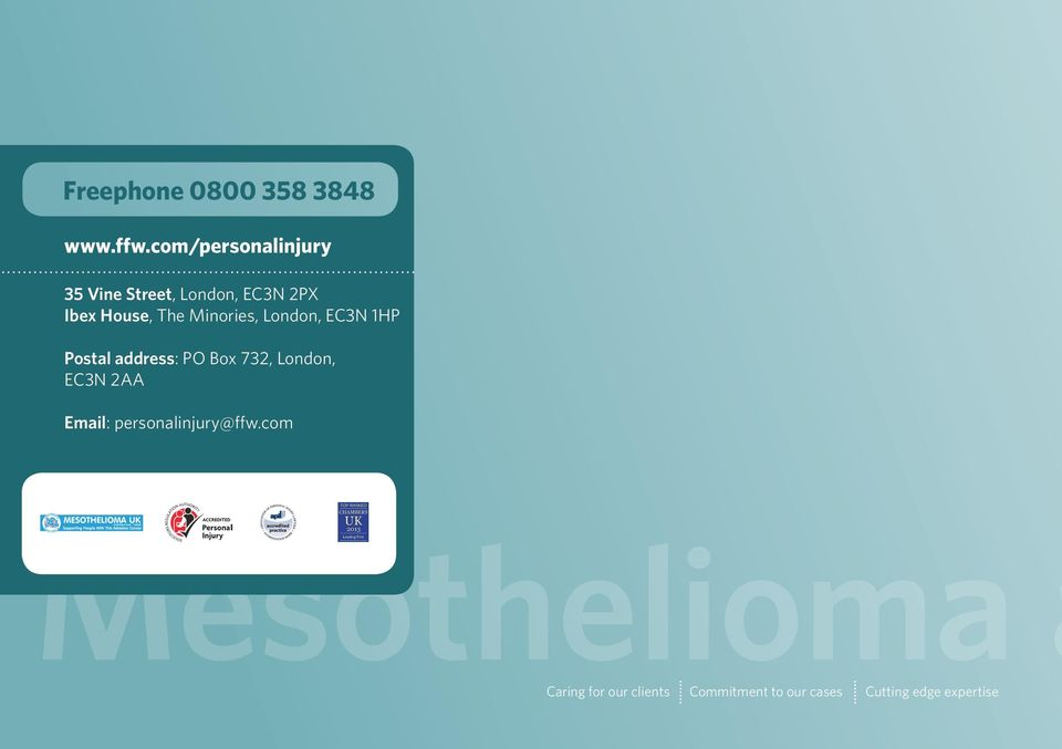 com/personalinjury 35 Vine Street, London, EC3N 2PX Ibex House, The