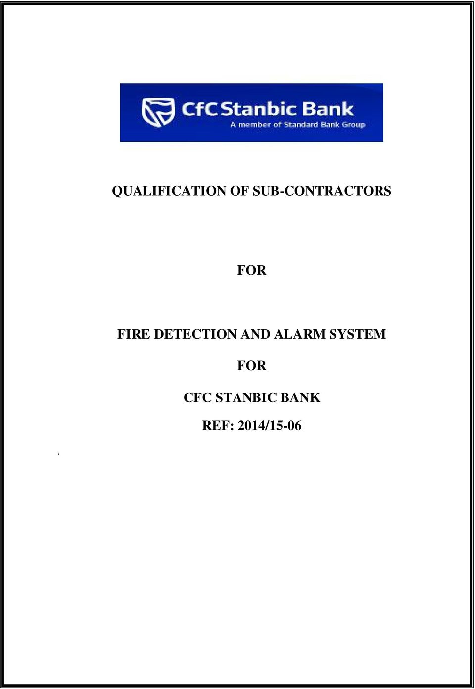 DETECTION AND ALARM SYSTEM