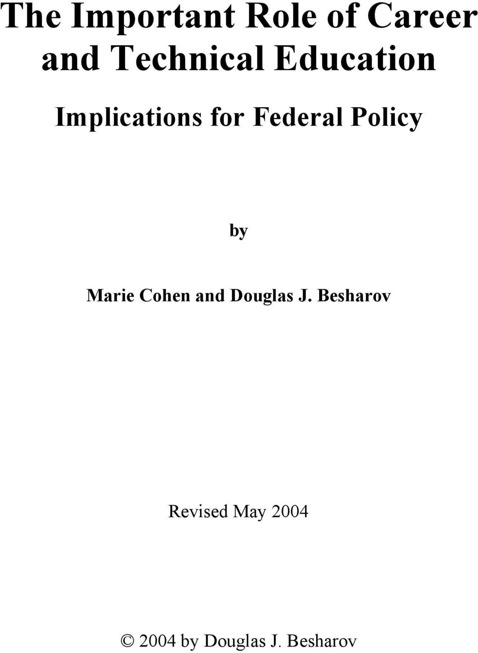 Federal Policy by Marie Cohen and Douglas