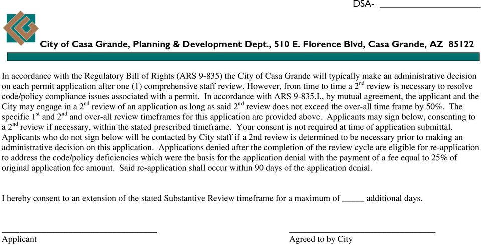 accordance with ARS 9-835.I., by mutual agreement, the applicant and the City may engage in a 2 nd review of an application as long as said 2 nd review does not exceed the over-all time frame by 50%.