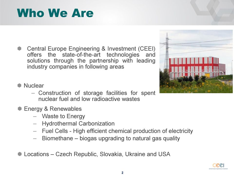 fuel and low radioactive wastes Energy & Renewables Waste to Energy Hydrothermal Carbonization Fuel Cells - High efficient