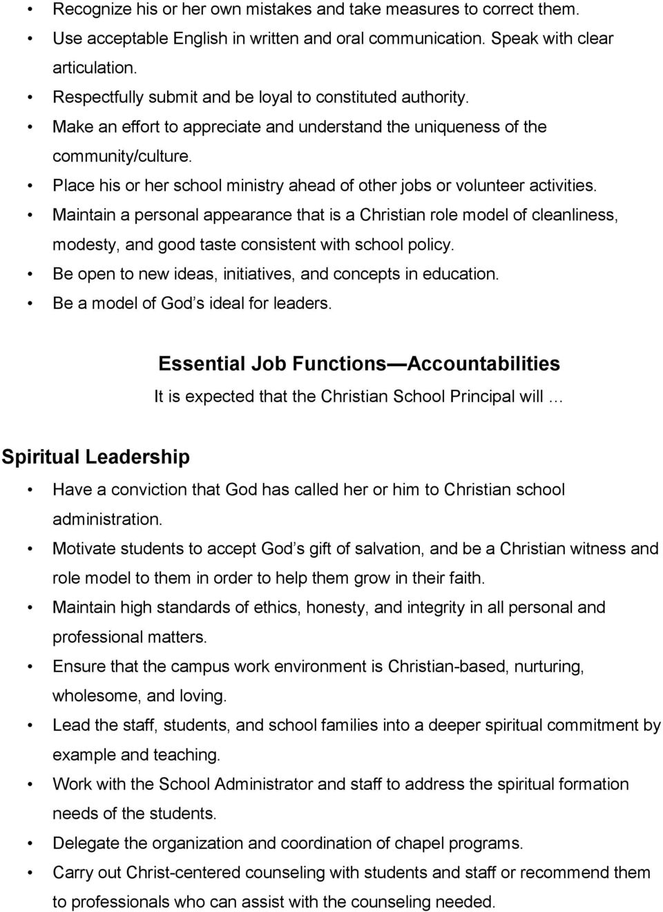 Place his or her school ministry ahead of other jobs or volunteer activities.