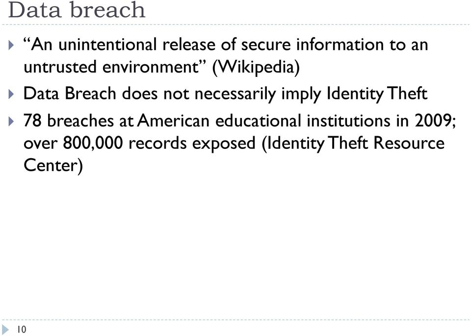 imply Identity Theft 78 breaches at American educational