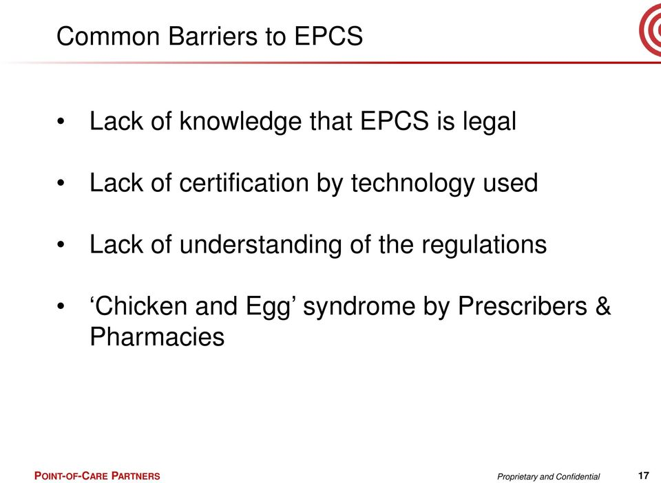 of the regulations Chicken and Egg syndrome by Prescribers &
