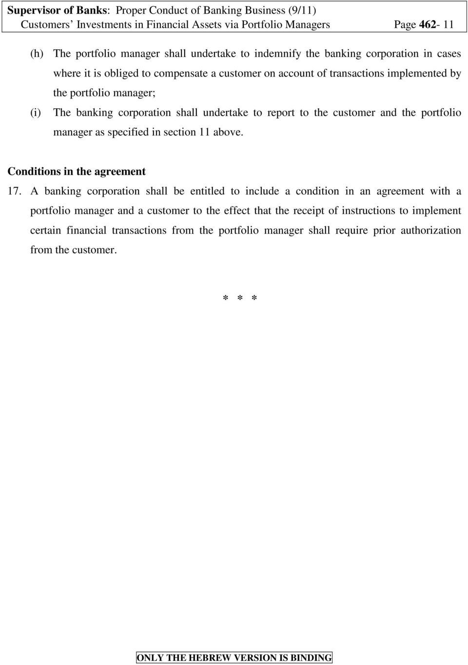 manager as specified in section 11 above. Conditions in the agreement 17.