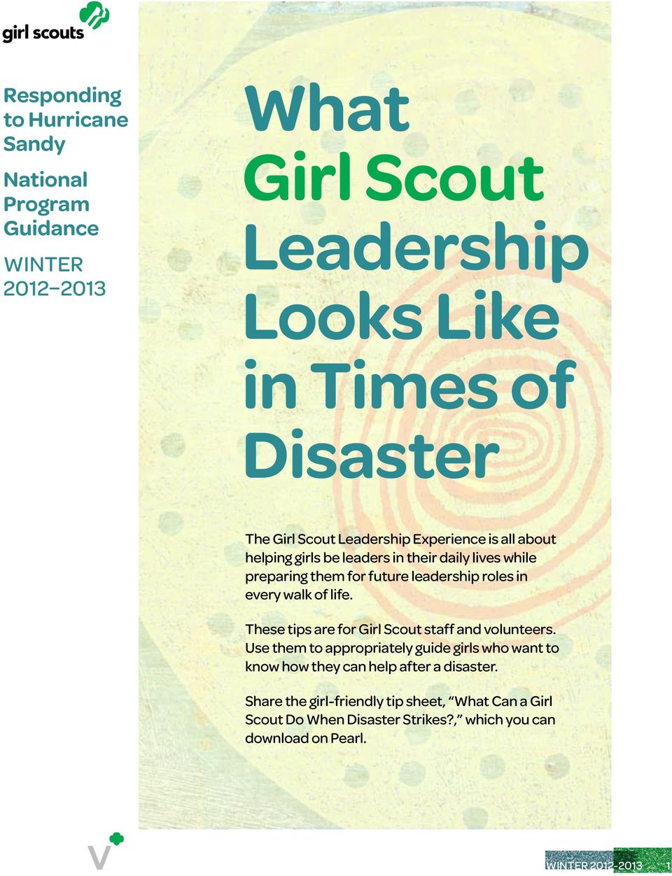 every walk of life. These tips are for Girl Scout staff and volunteers.