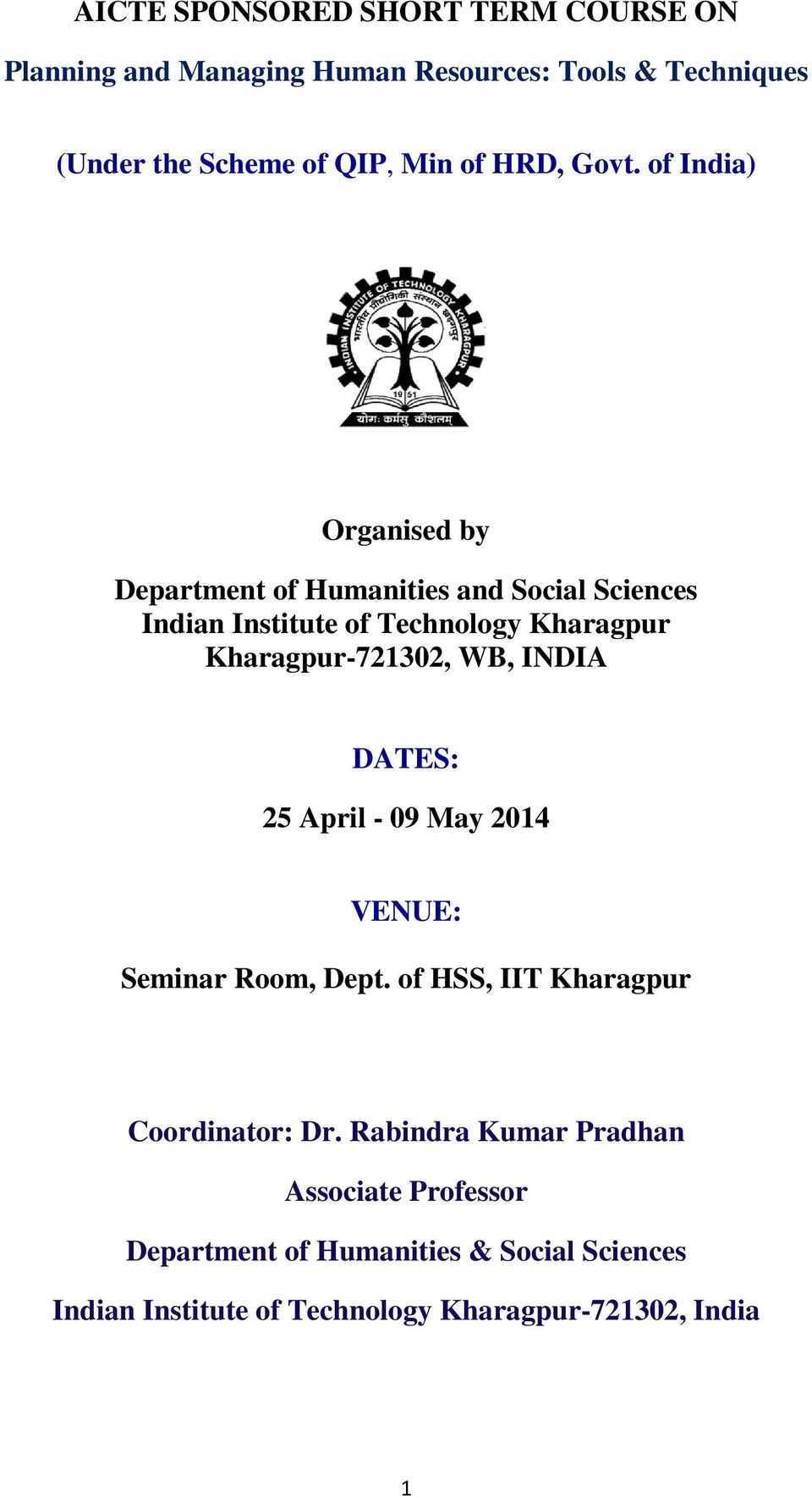 of India) Organised by Department of Humanities and Social Sciences Indian Institute of Technology Kharagpur Kharagpur-721302,