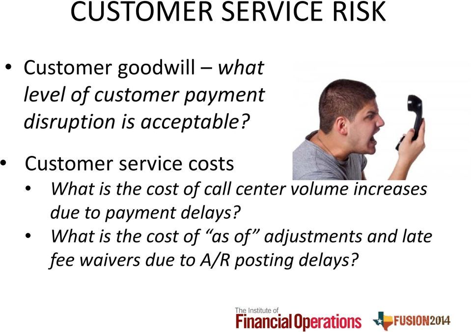 Customer service costs What is the cost of call center volume