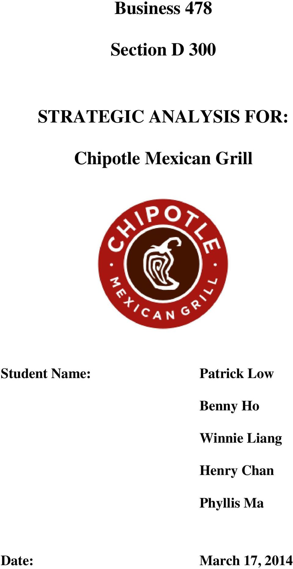Business 478 Section D 300 Strategic Analysis For Chipotle Mexican