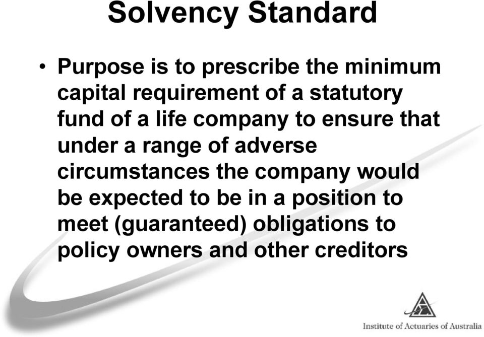 a range of adverse circumstances the company would be expected to be in