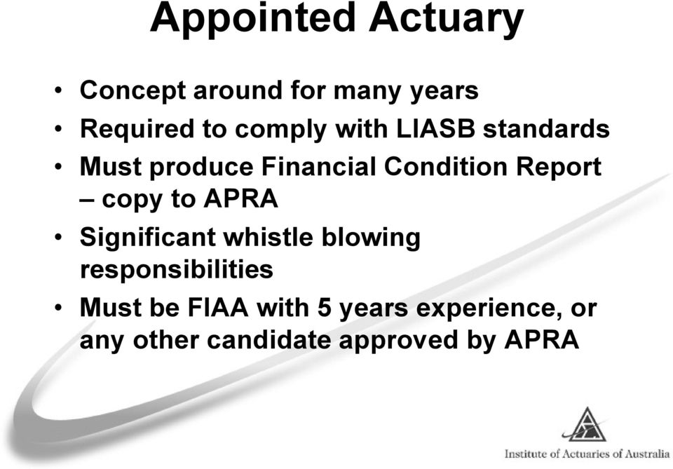 Report copy to APRA Significant whistle blowing responsibilities