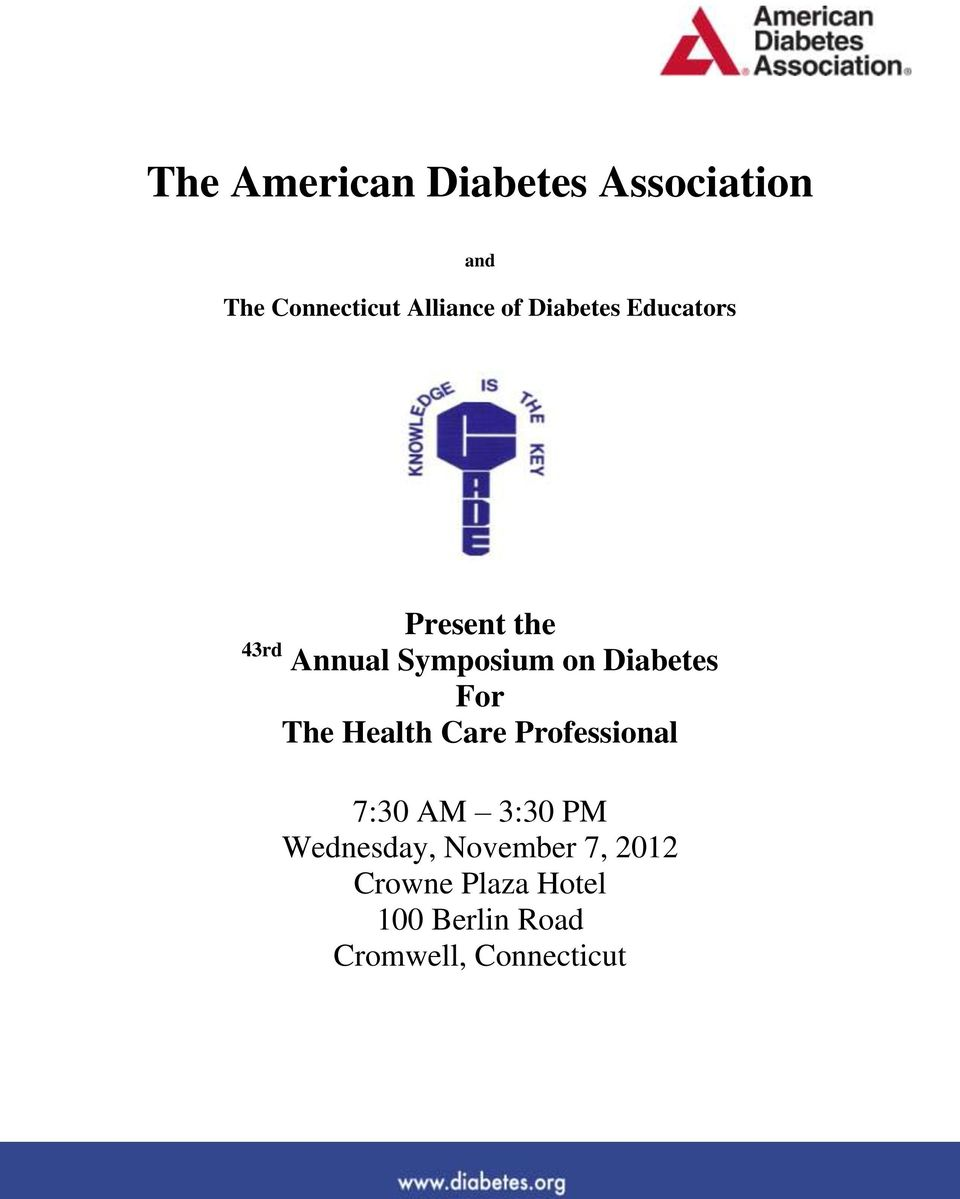 For The Health Care Professional 7:30 AM 3:30 PM Wednesday,