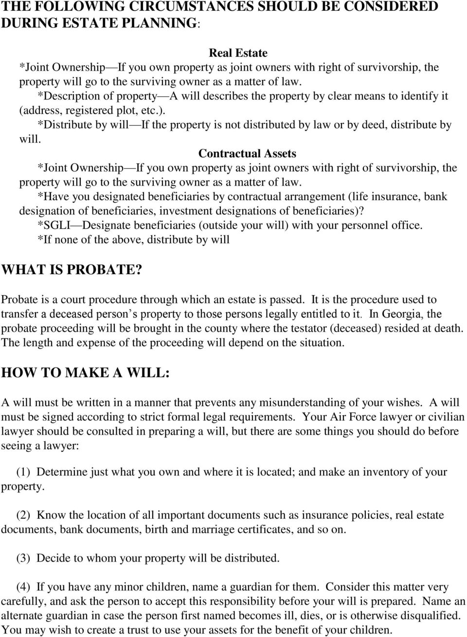 *Distribute by will If the property is not distributed by law or by deed, distribute by will.