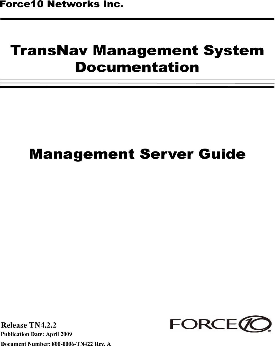 Management Server Guide Release TN4.2.