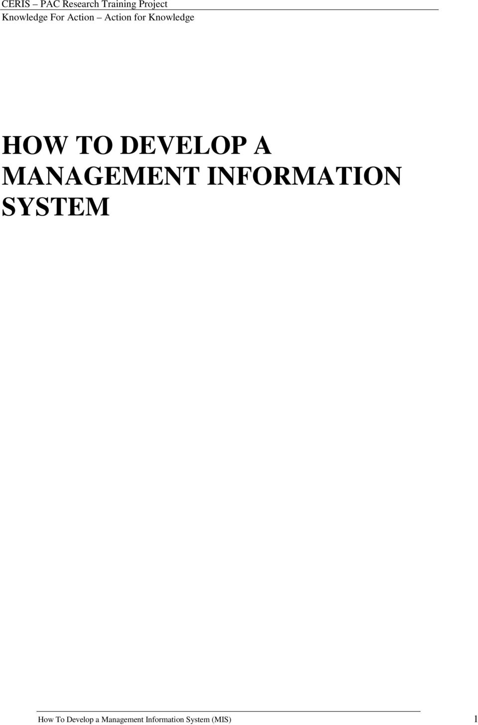 SYSTEM How To Develop a