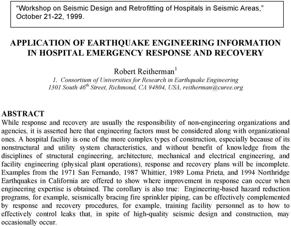 Consortium of Universities for Research in Earthquake Engineering 1301 South 46 th Street, Richmond, CA 94804, USA, reitherman@curee.