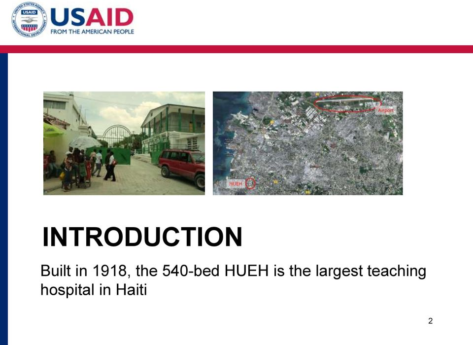 HUEH is the largest