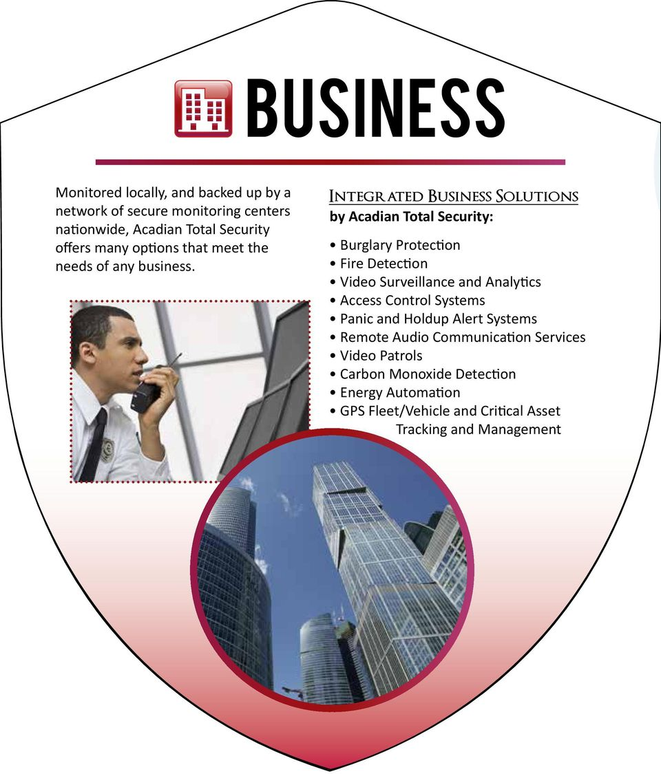 Integrated Business Solutions by Acadian Total Security: Burglary Protection Fire Detection Video Surveillance and Analytics