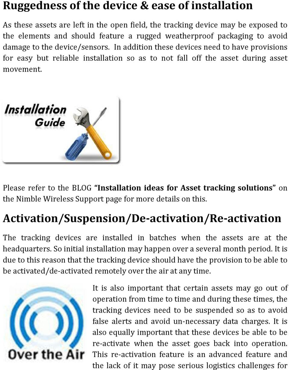Please refer to the BLOG Installation ideas for Asset tracking solutions on the Nimble Wireless Support page for more details on this.