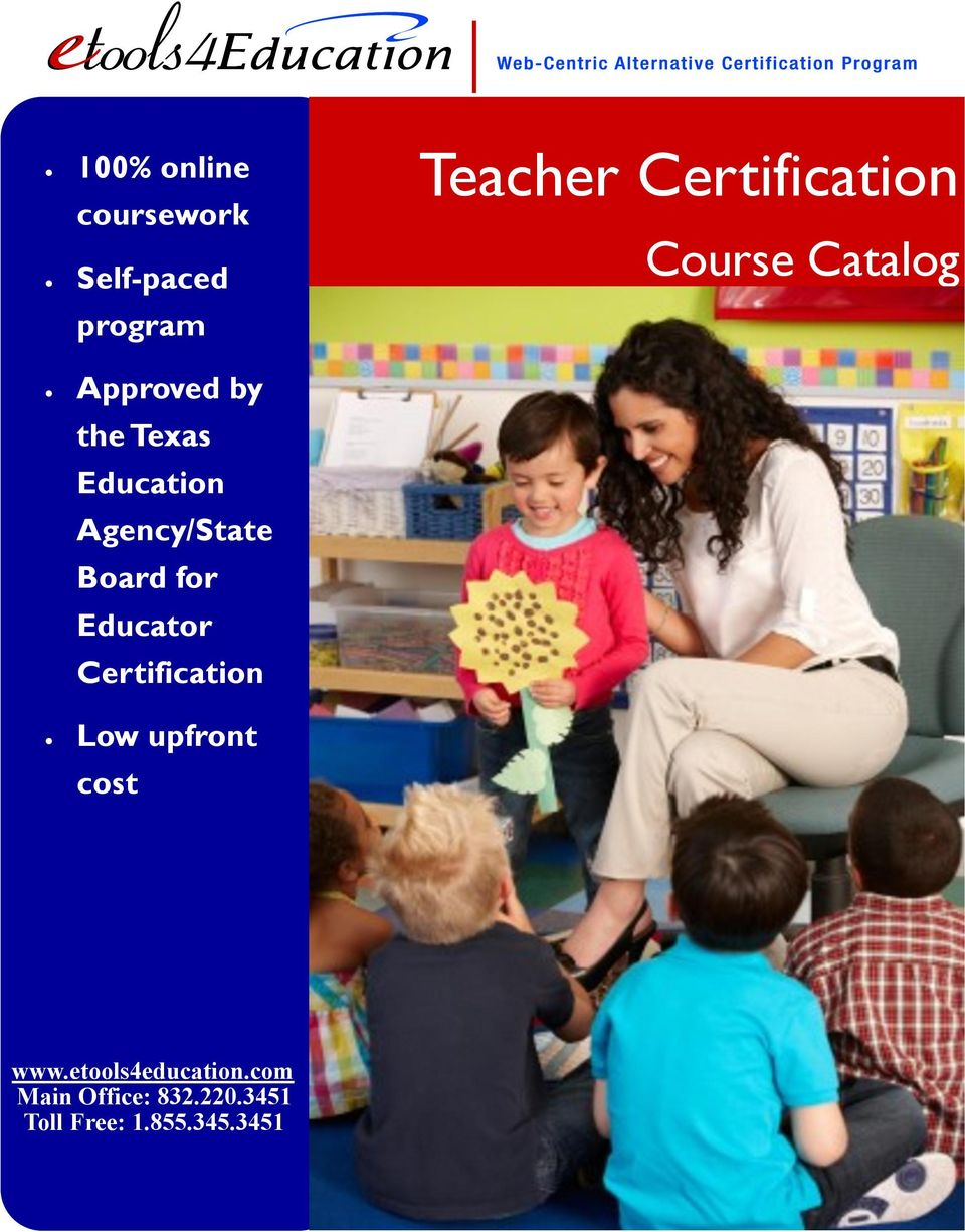 Low upfront cost Teacher Certification Course Catalog www.