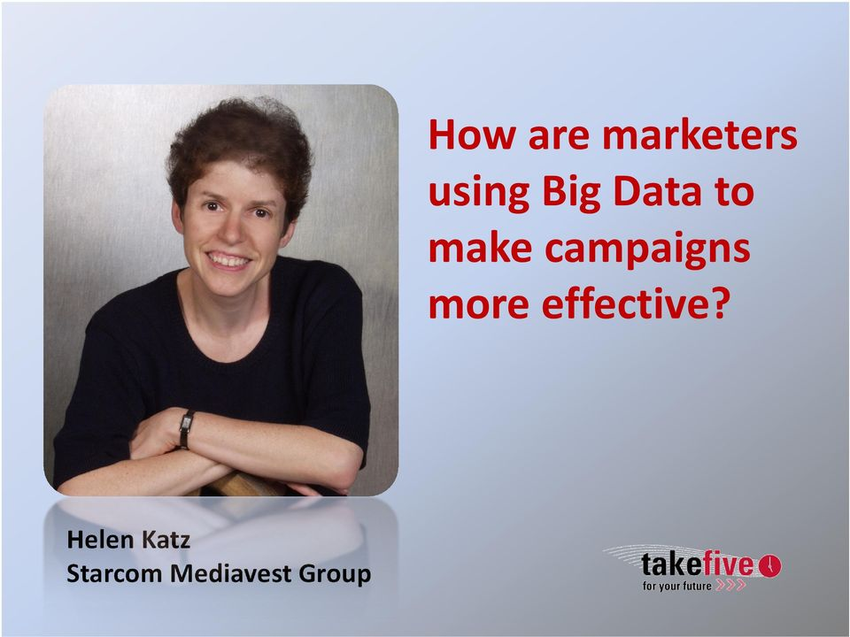campaigns more effective?