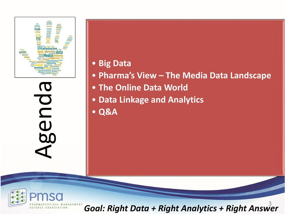 Data Linkage and Analytics Q&A Goal: