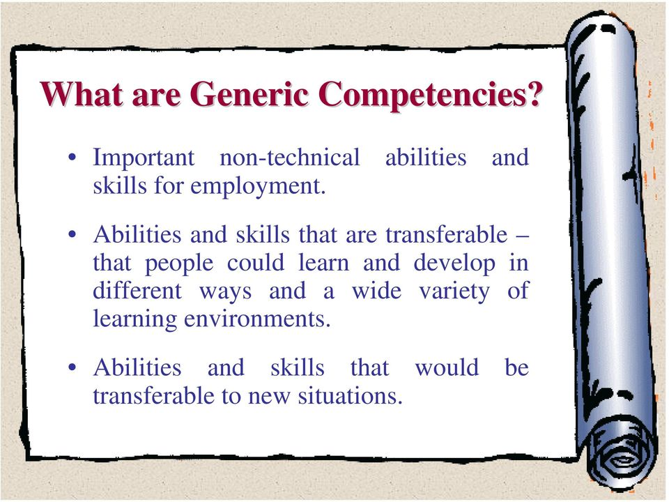 Abilities and skills that are transferable that people could learn and