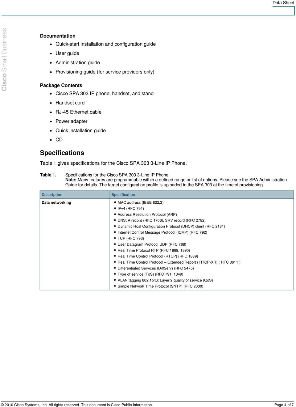 gives specifications for the Cisco SPA 303 3-Line IP Phone. Table 1.