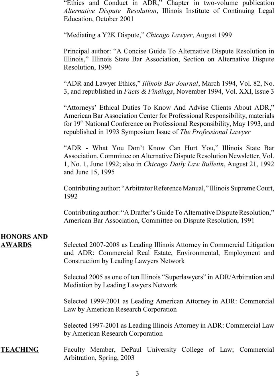 Illinois Bar Journal, March 1994, Vol. 82, No. 3, and republished in Facts & Findings, November 1994, Vol.