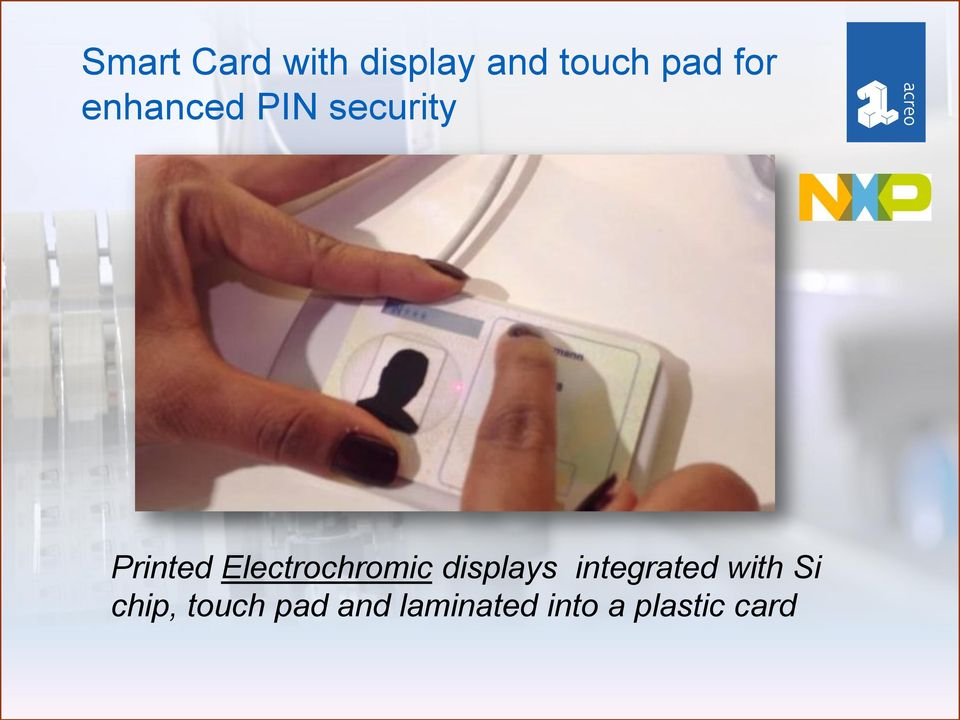displays integrated with Si chip, touch pad and