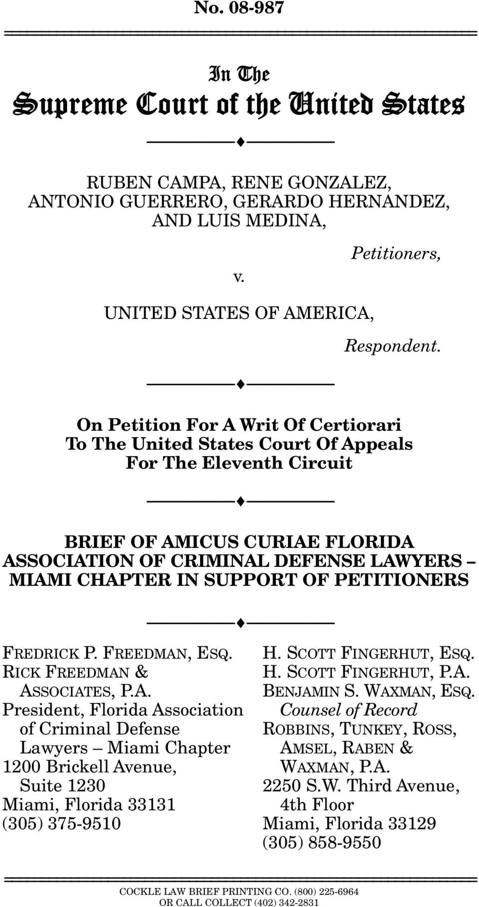 On Petition For A Writ Of Certiorari To The United States Court Of Appeals For The Eleventh Circuit --------------------------------- --------------------------------- BRIEF OF AMICUS CURIAE FLORIDA