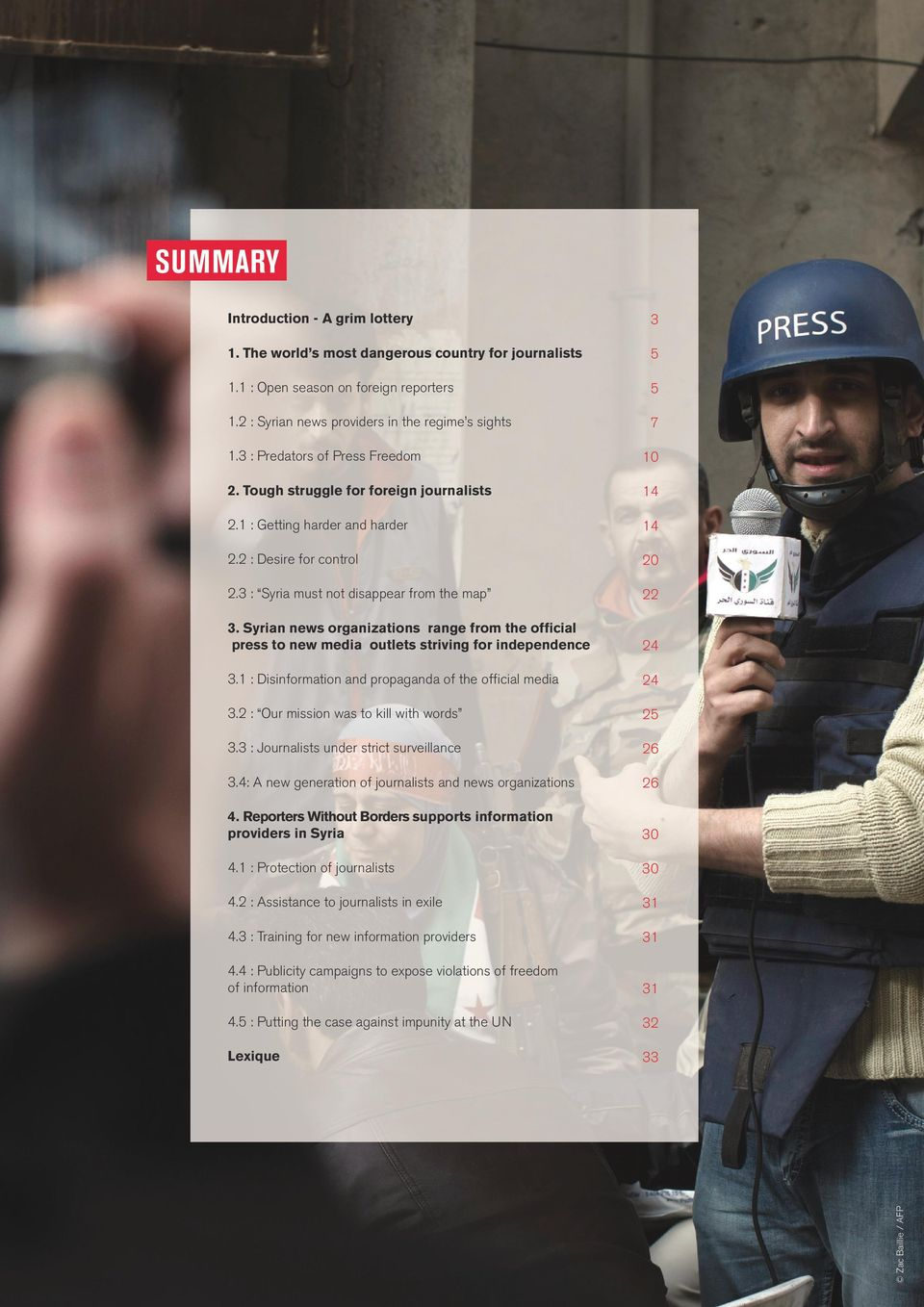 Syrian news organizations range from the official press to new media outlets striving for independence 3.1 : Disinformation and propaganda of the official media 3.