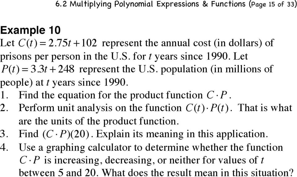 P(t). That is what are the units of the product function. 3. Find (C! P)(20). Explain its meaning in this application. 4.