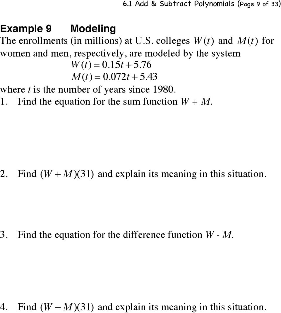 2. Find (W + M )(31) and explain its meaning in this situation. 3. Find the equation for the difference function W - M. 4.
