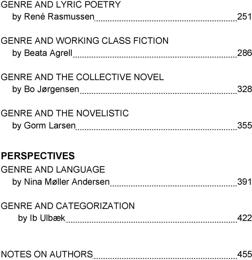 AND THE NOVELISTIC by Gorm Larsen 355 PERSPECTIVES GENRE AND LANGUAGE by Nina